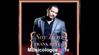 Frank Reyes - No Te Voy A Perdonar (Audio Original) 2012