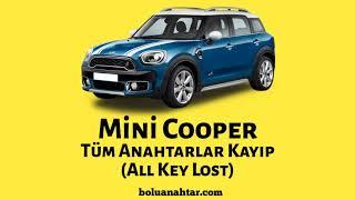 Mini Cooper Tüm Anahtarlar Kayıp (All Key Lost) Bolu Anahtar