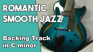 Romantic Smooth Jazz backing Track in Cm