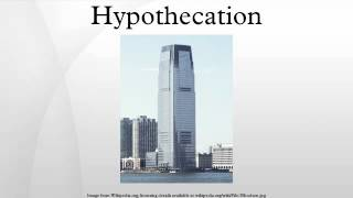 Hypothecation
