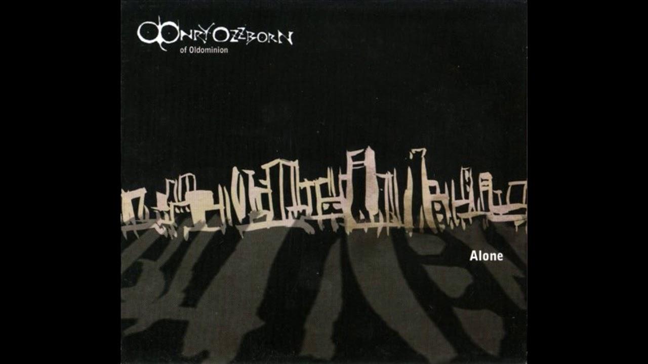 Download Onry Ozzborn - Alone (Full Album)