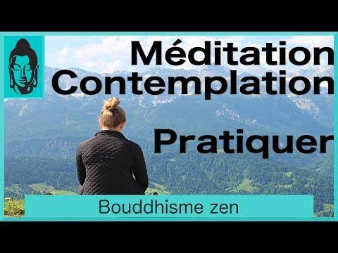 Méditation et contemplation, comprendre et pratiquer - Bouddhisme zen
