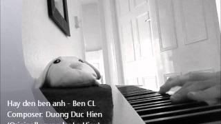 Hãy đến bên anh  (Lê Hiếu ) -- Ben CL