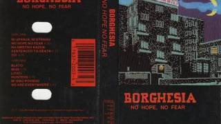Borghesia - No Hope, No Fear [1987]