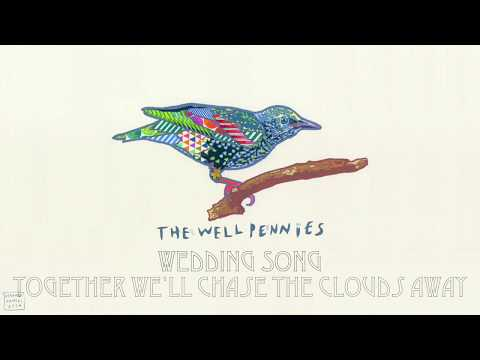 The Well Pennies - Wedding Song (Lyric Video)