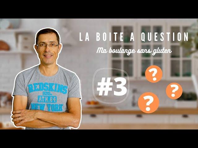 ⚡ LA BOITE A QUESTIONS #3 - EST CE QUE L'EPEAUTRE CONTIENT DU GLUTEN ⚡