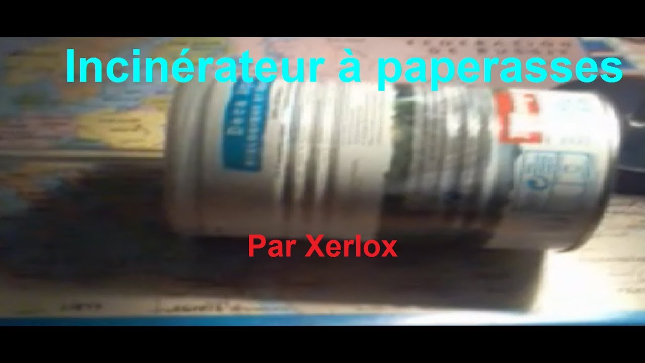 Comment Fabriquer Un Incinerateur A Paperasses Youtube