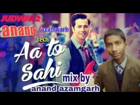 Aa To Sahi ( Judwa 2) Hard Dholki Mix By Dj Anand