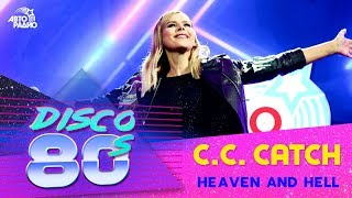 🅰️ C. C. Catch -  Heaven And Hell (Дискотека 80-х 2018)