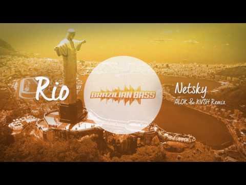 Netsky - RIO Alok & KVSH Re