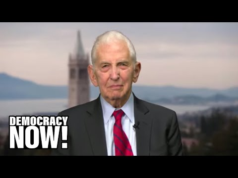 Daniel Ellsberg: Espionage Charges Against Assange Are Most Significant Attack On Free Press Since Pentagon Papers Case