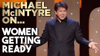 Women Getting Ready | Michael McIntyre