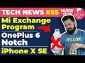 Mi Exchange Program, iPhone X SE, OnePlus 6 Notch, Coolpad, Spotify India, No Bottled Water:TTN#55