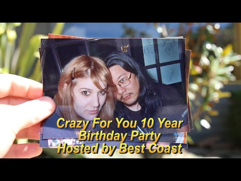 Best Coast - Crazy For You 10 Year Birthday Party (Trailer)