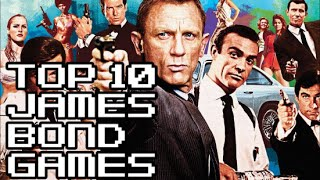 Top 10 James Bond Games