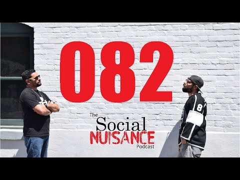 The Social Nuisance Podcast 082 - More in Common