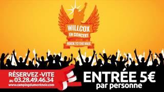 Teaser Concert Willcox - au Camping du Mont noir - Mercredi 14 Août 2013