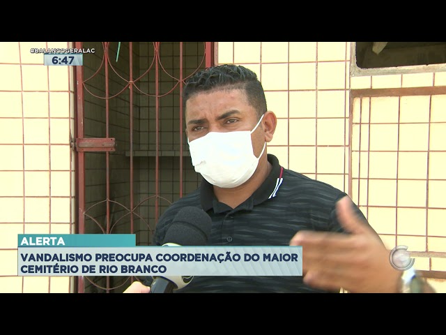 ALERTA: VANDALISMO PREOCUPA COORDENAÇÃO DO MAIOR CEMITÉRIO DE RIO BRANCO