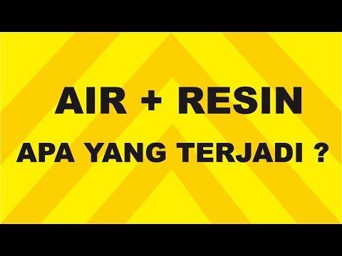 AIR + RESIN Apa Yang Akan Terjadi?