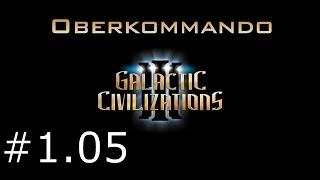 Galactic Civilizations 3 #1.05 - Oberkommando (Let