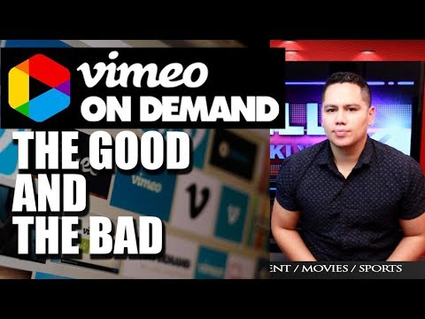 VIMEO ON DEMAND   the good and the bad :  Is it worth it? my