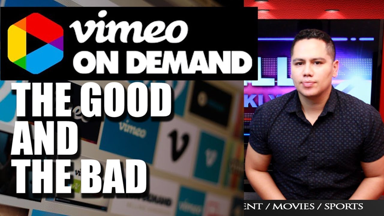 VIMEO ON DEMAND   the good and the bad :  Is it worth it? my experience