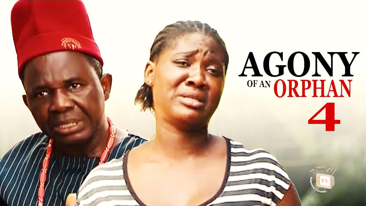 Download Agony Of An Orphan Season 4 - Latest Nigerian Nollywood Movie