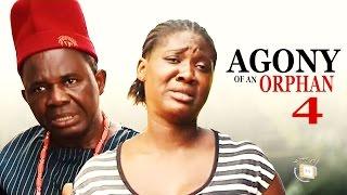 agony of an orphan season 4 latest nigerian nollywood movie