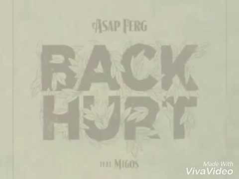 A$AP FERG - Back Hurt Ft Migos