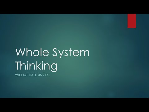 Whole System Thinking with Michael Kinsley