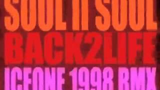 Soul II Soul - Back 2 Life - Iceone 1998 Remix