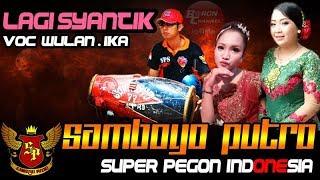 Gambar cover Lagu Viral LAGI SYANTIK Voc WULAN & IKA Cover Super Pegon Indonesia | SAMBOYO PUTRO Live Getas 2018