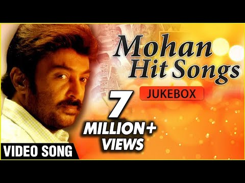 Mohan Hit Songs Jukebox - Super Hit Romantic Melodies - Tamil Songs Collection