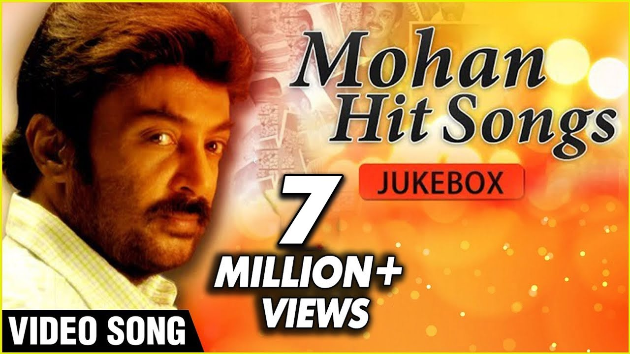 Mohan Hit Songs Jukebox Super Hit Romantic Melodies Tamil Songs Collection