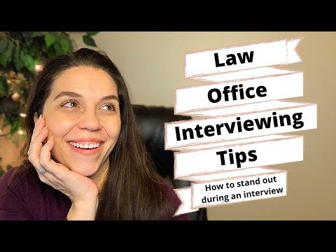 PARALEGAL INTERVIEWING TIPS: How To Stand Out During An Interview