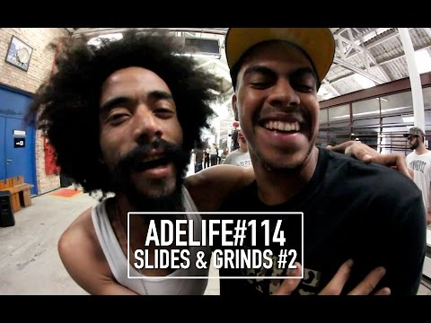 ADELIFE#114 - SLIDES & GRINDS #2
