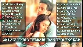 20 LAGU INDIA TERBARU DAN PALING LENGKAP  KUMPULAN LAGU ROMANTIS SEDIH TERBAIK