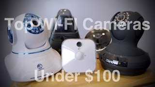 Video Top WI-FI Cameras Under $100 download MP3, 3GP, MP4, WEBM, AVI, FLV Juli 2018