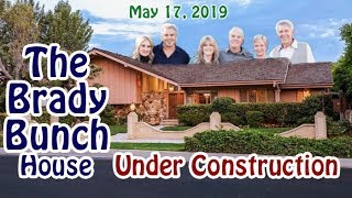 The Brady Bunch House - Under Construction - May 17, 2019
