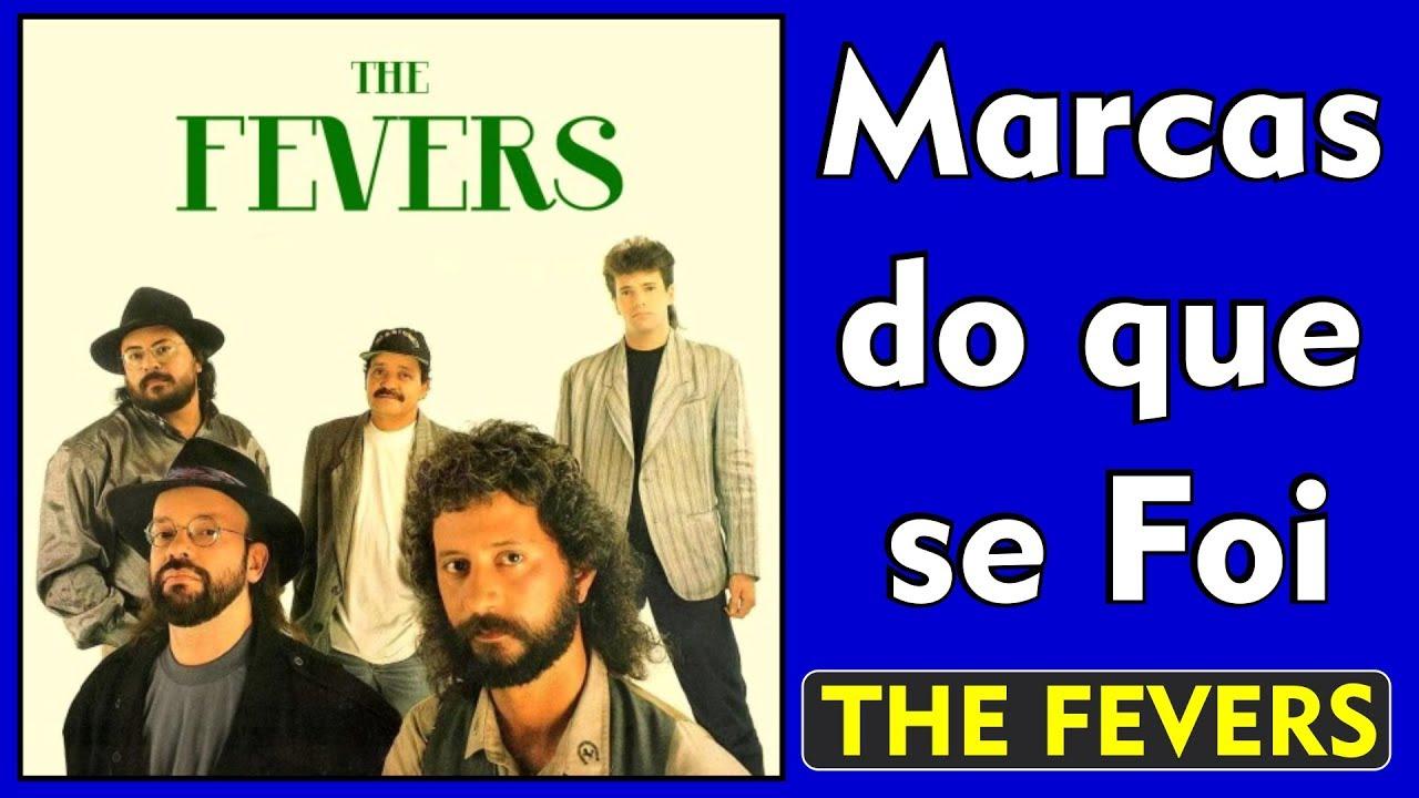 musica marcas do que se foi the fevers