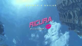 Ricura - Vamos A Bailar (Lyric Video)