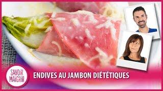 Recette légère : Endives au jambon diététique façon Jean Michel Cohen