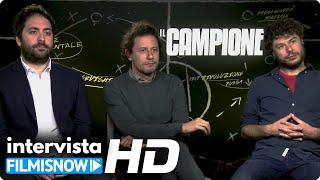 IL CAMPIONE | Il Regista, Matteo Rovere e Sydney Sibilia parlano del film