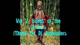 Vol 2 Songs of the  Orisha's  Mixed By Dj Prohustlers thumbnail