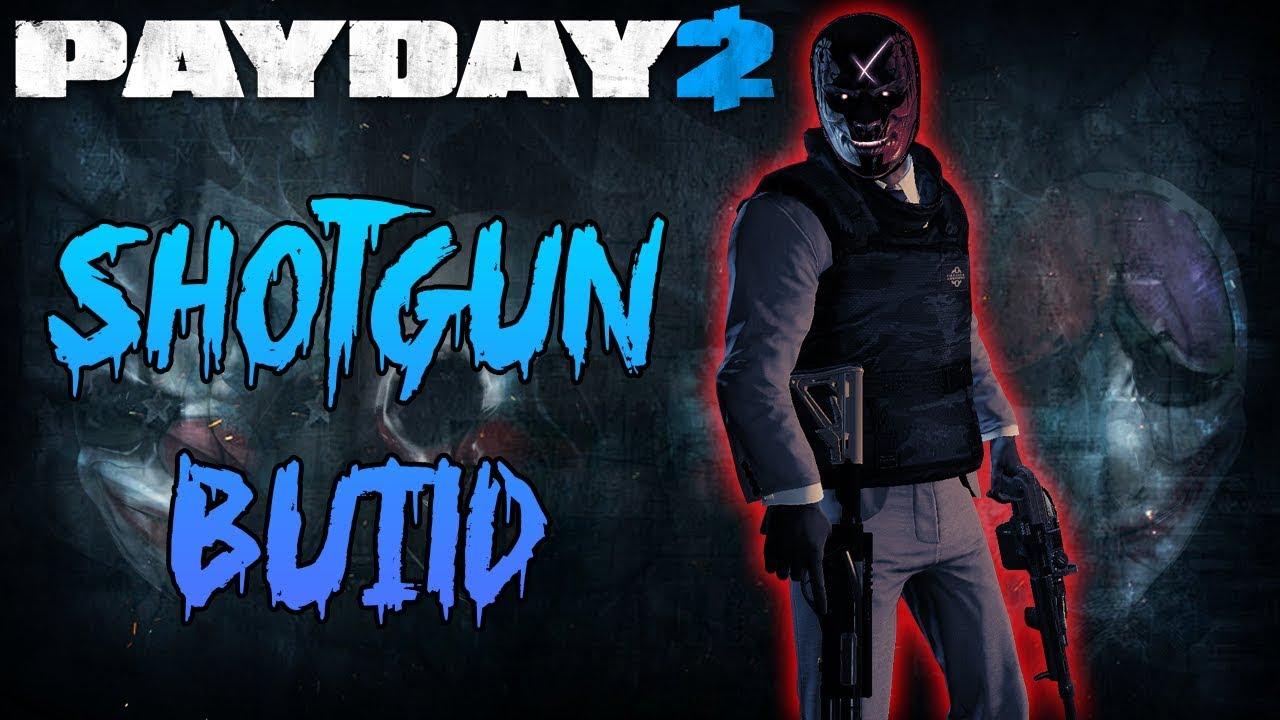 payday 2 shotgun build death sentence one down youtube. Black Bedroom Furniture Sets. Home Design Ideas