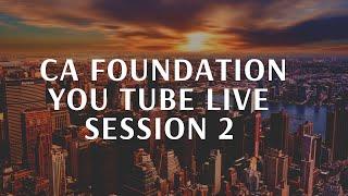 CA FOUNDATION NOV 2019 - You Tube Live Session 2