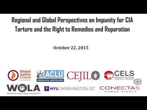 Regional and Global Perspectives on Impunity for CIA Torture