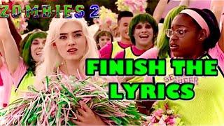 Finish The Lyrics - ZOMBIES 2
