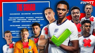 REACTING TO ENGLAND'S FINAL EURO 2020 SQUAD! (TRENT'S IN!)   #WNTT