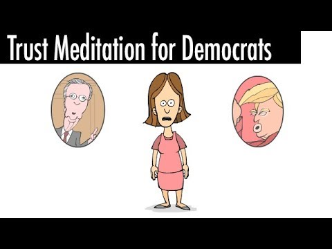 Trust Meditation for Democrats